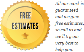 We offer free no-obligation estimates